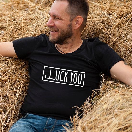 T-shirt Luck You